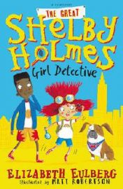 Great Shelby Holmes Girl Detective