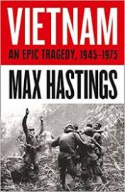 Vietnam with Max Hastings